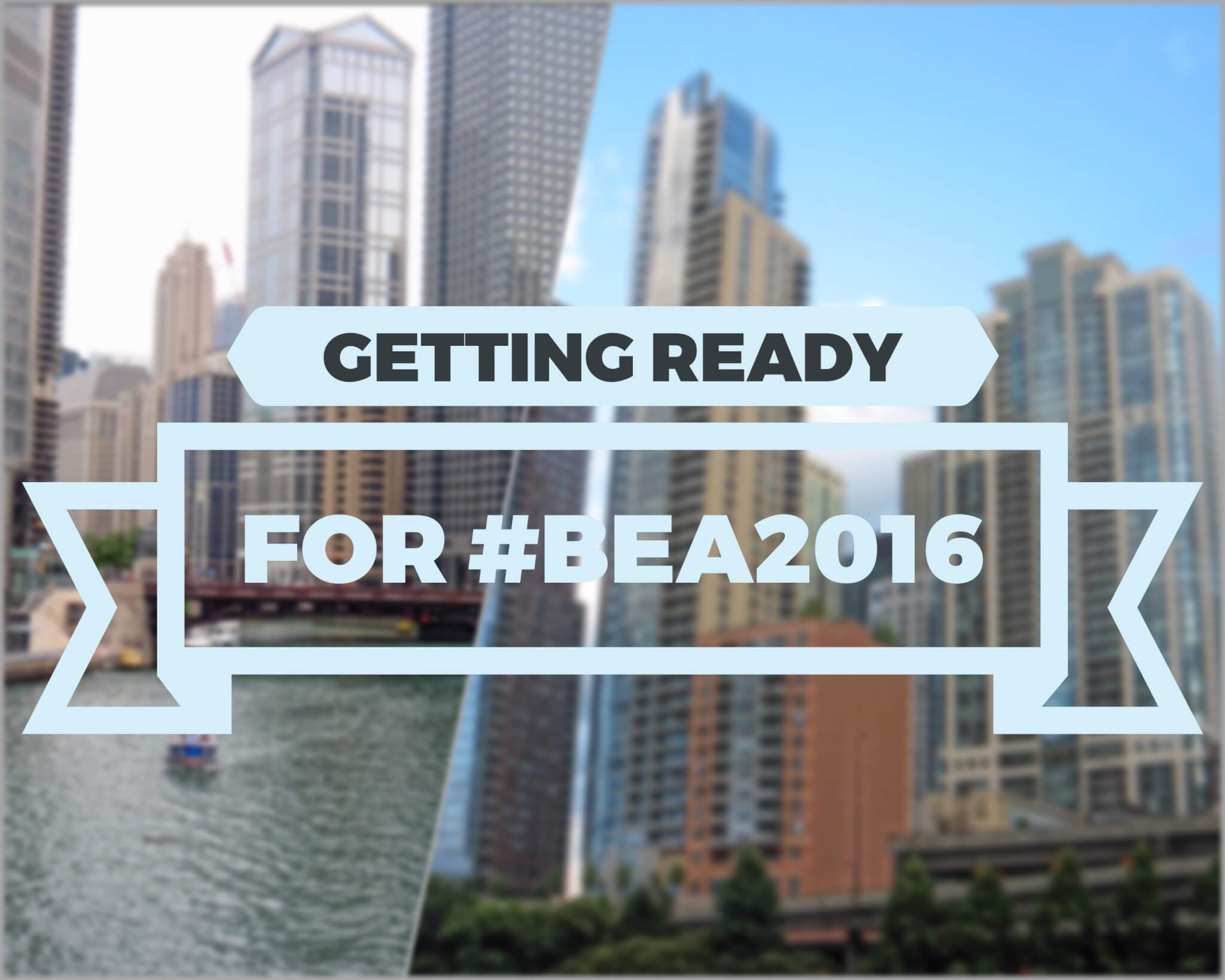 getting ready for #BEA2016