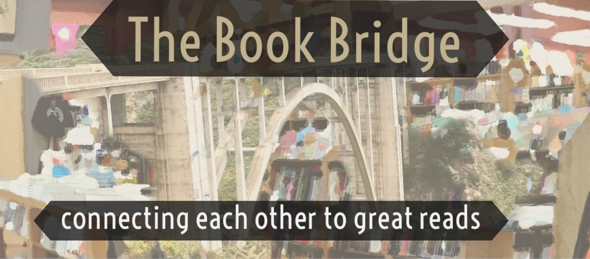 "Building ""The Book Bridge"": Call for Submissions #1!"