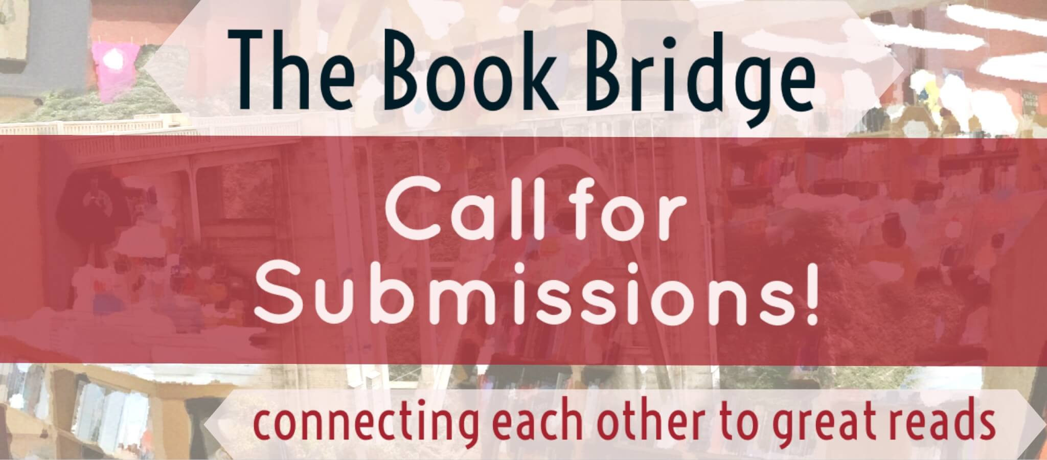 the book bridge is open call for submission
