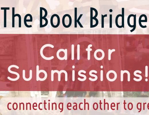 THE BOOK BRIDGE is Open Again–Come Help Build It! (Call for Submissions)