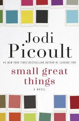 SMALL GREAT THINGS by Jodi Picoult [Book Thoughts]
