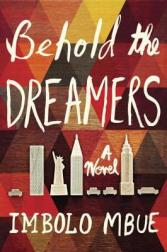 behold the dreamers imbolo mbue 9780812998481