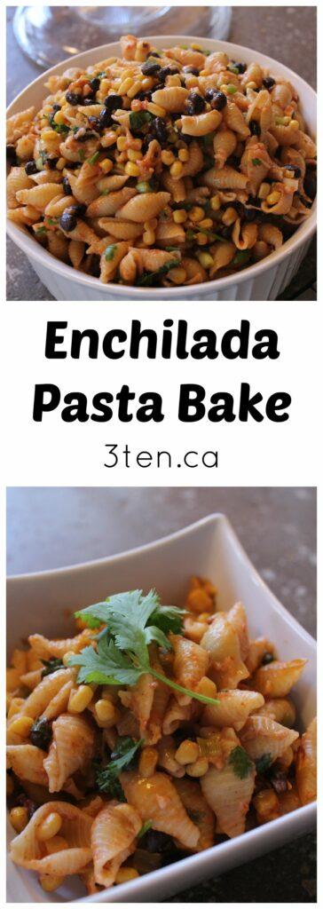 Enchilada Pasta Bake: 3ten.ca