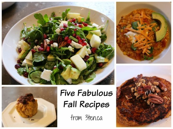 Five Fabulous Fall Recipes: 3ten.ca