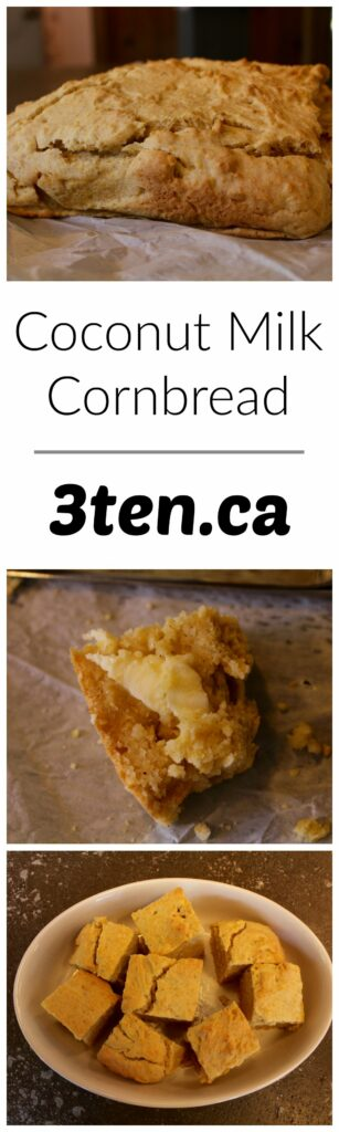 Coconut Milk Cornbread: 3ten.ca
