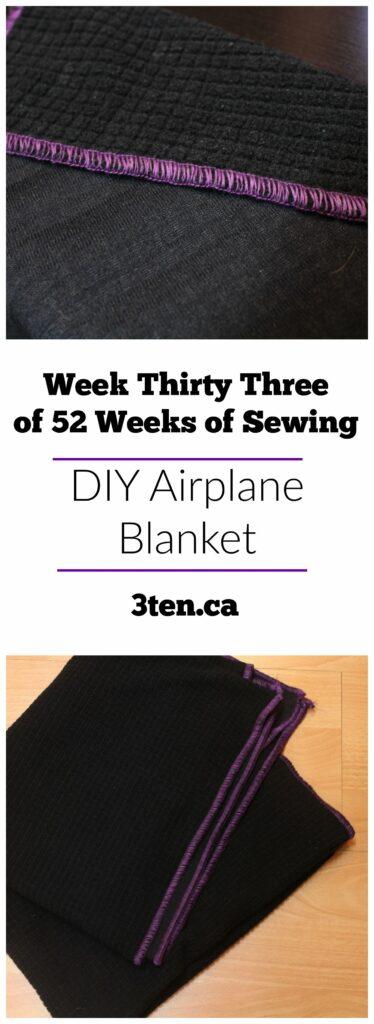 DIY Airplane Blanket: 3ten.ca