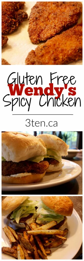 Gluten Free Wendy's Spicy Chicken: 3ten.ca