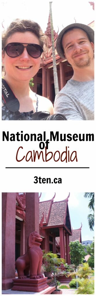 National Museum of Cambodia: 3ten.ca