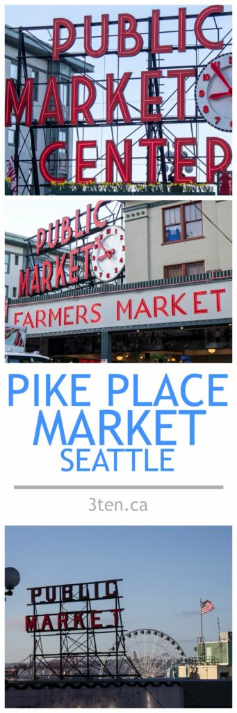 Pike Place Market Seattle: 3ten.ca