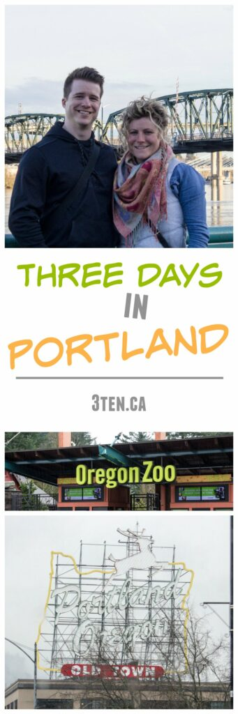 Three Days in Portland: 3ten.ca