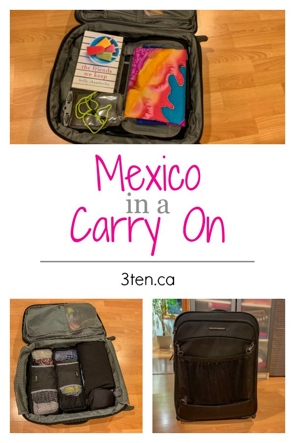 Mexico in a Carry On: 3ten.ca