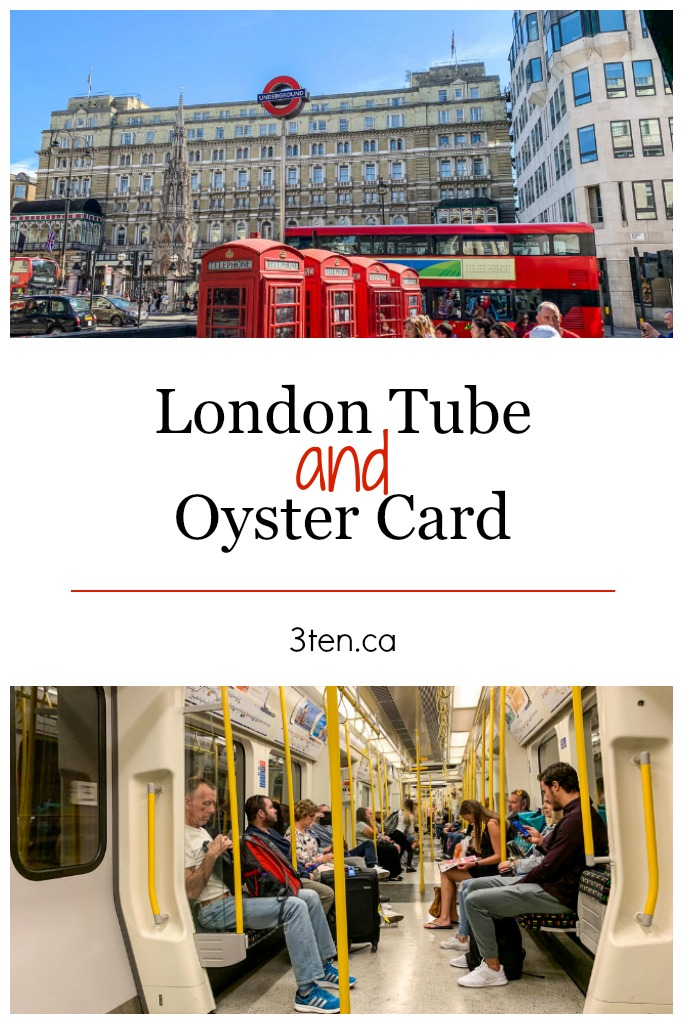 London Tube and Oyster Card: 3ten.ca