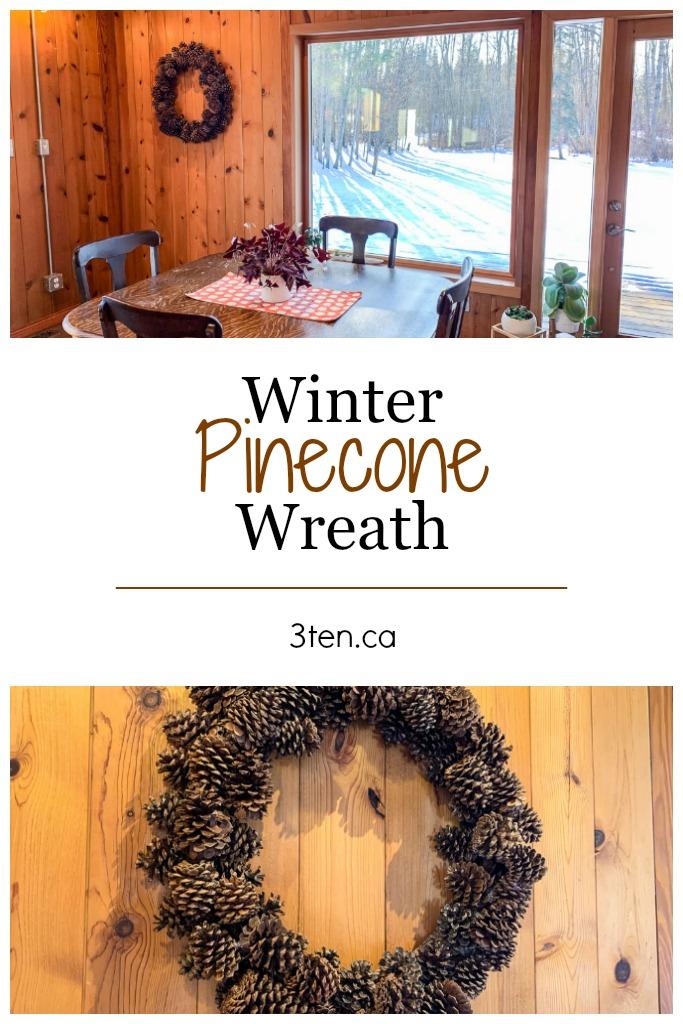 Pinecone Wreath: 3ten.ca