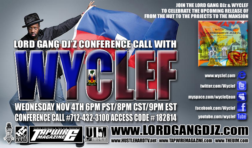 Wyclef Conference Call