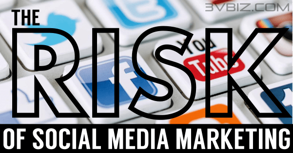 Risks of Social Media Marketing - Paid, Owned and Earned Media