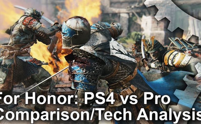 Four Honor – Beta Frame Rate/Graphics Test on PS4 & PS4 Pro (Digital Foundry)