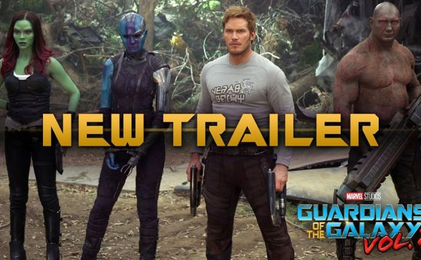 Guardian's of the Galaxy Volume 2 – New Trailer