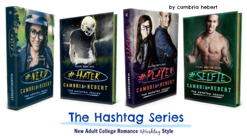 The Hashtag Series by Cambria Hebert