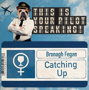 Catching Up by Bronagh Fegan