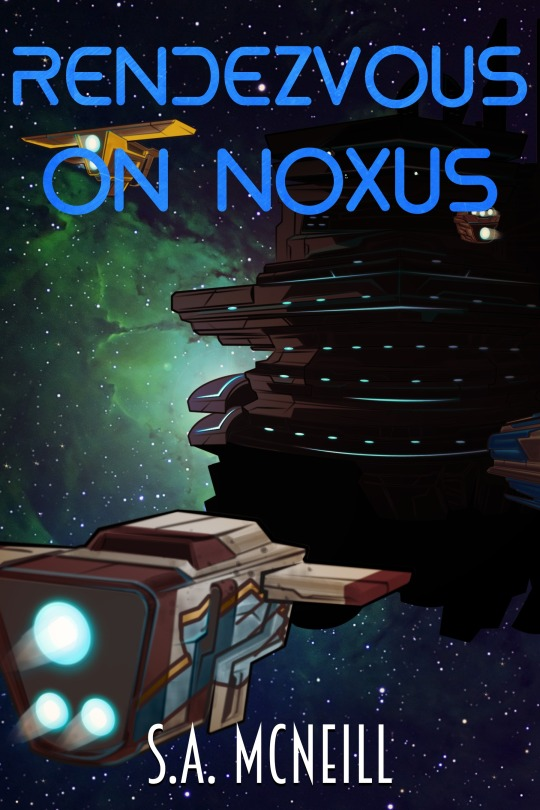 The cover of Rendezvous on Noxus featuringn 4 smaller craft traveling towards a space station obscured in shadow.