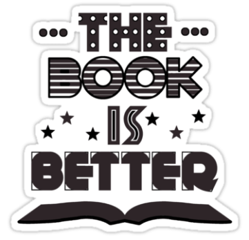 The books is better