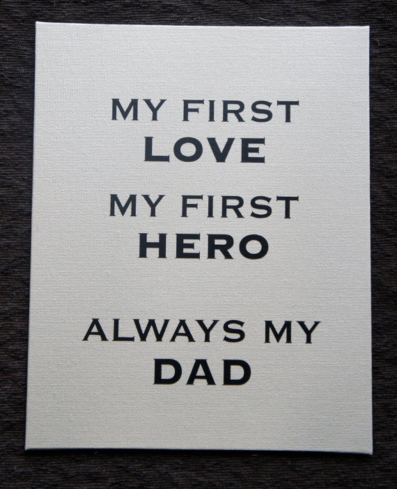 My First Love Quotes Stunning Fathers Day Gift My First Love My First Hero Always My Dad Canvas