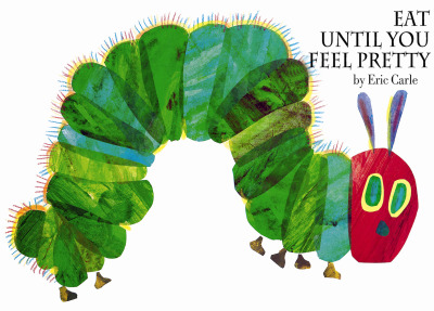 betterbooktitles:  Eric Carle: The Very Hungry Caterpillar  We're a month away from the release of Never Flirt With Puppy Killers, so I'd like to share the best of Better Book Titles this month. Here's my favorite.