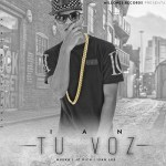 Ian The Kid Capo – Tu Voz