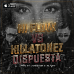 Hi-Flow vs. Killatonez – Dispuesta (Prod. By Jone Quest & Hi-Flow)