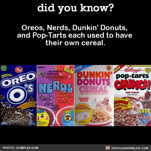 Other awesome cereals that used to be stocked at your friendly, neighborhood supermarket:Source