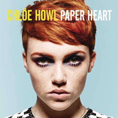 Chlöe Howl - Paper Heart