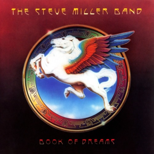 The Steve Miller Band Book Of Dreams 1977