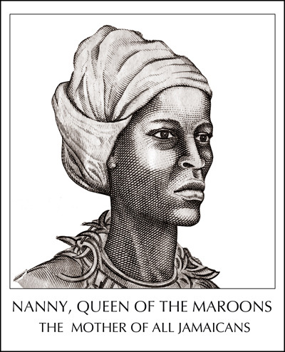 royalmoni: Nanny, Queen of the Maroons She ( Nanny) put herself on a boat to the New World to come free her people. She was the leader of her tribe. She was an African queen who put herself into captivity to come to the West in order to be with her people so that she could free them. She didn't come as a slave; it was her own plan. — Folk Historian Naakaa Cush via Karla Gottleib Nanny, Queen of the Maroons, born into the Akan ethnic group in Ghana in the 1680's ,lived to become one of the greatest freedom fighters of the New World. Grandy Nanny was a chieftaness, a leader of Jamaica's Windward Maroons, who successfully waged war with and held off the greatest military power on earth from 1724 to 1739 suffering only one majour defeat in 1734 at Nanny Town when the British, having managed to surprise the Maroons as they slept, fired upon them with portable swivel guns. Historians acknowledge her as a master military strategist who developed and excelled at guerilla warfare. She perfected the art of camouflage and created a system of long- distance communication using the Abeng, a cow horn with a hole drilled at one end. Sophisticated Maroon communications put British troops at helpless disadvantage in the hills of Jamaica. In the 1730's, the war's period of the most-intense fighting, the Maroons suffered only about 100 casualties while the British losses numbered in the thousands. Nanny was named a National Hero for Jamaica in 1976.