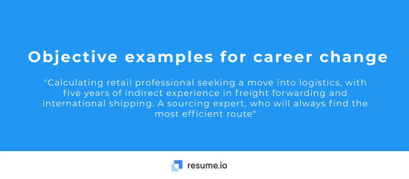 It even this article aims to change resume that they just cool but. Resume Objectives 15 Examples Resume Io
