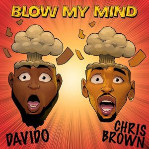 Lyrics Davido – Blow My Mind ft. Chris Brown