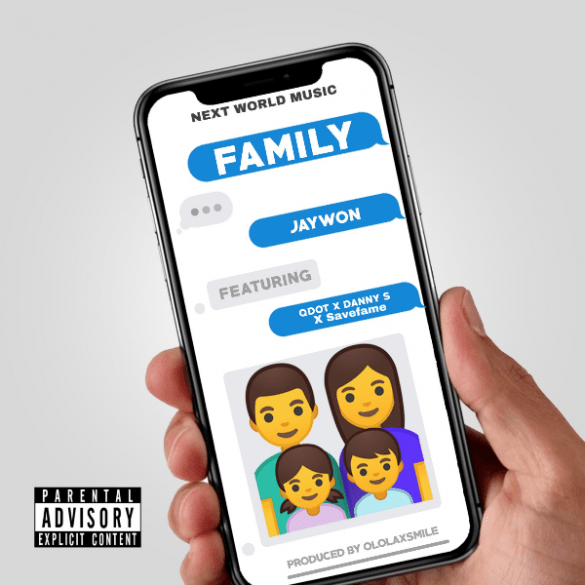 Music Jaywon – My Family ft. Qdot, Danny S & Savefame Mp3 Download