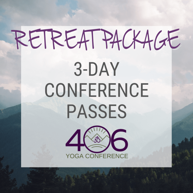 406 Montana Yoga Conference passes