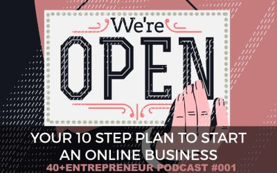 #001 Your 10 step plan to start an online business