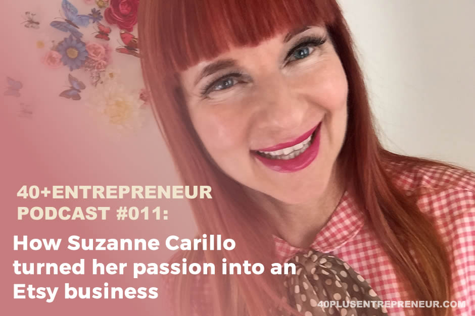 Podcast #11 How Suzanne Carillo turned her passion into an Etsy business