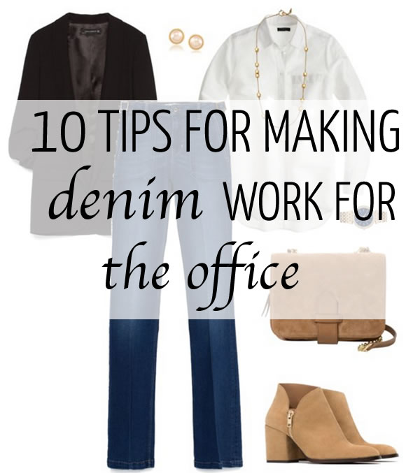 How to wear denim at the office: 10 tips for making it work!