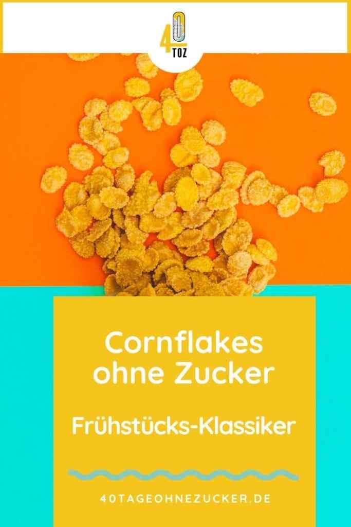 Cornflakes ohne Zucker - der Klassiker zum Frühstück