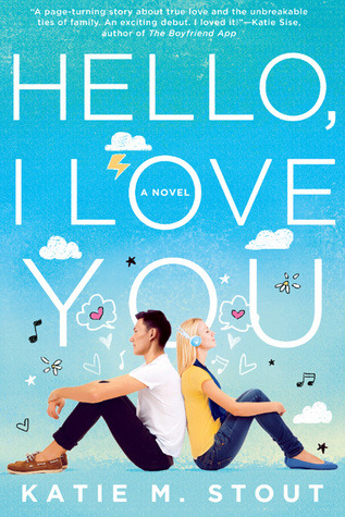 Hello, I Love You by Katie M Stout