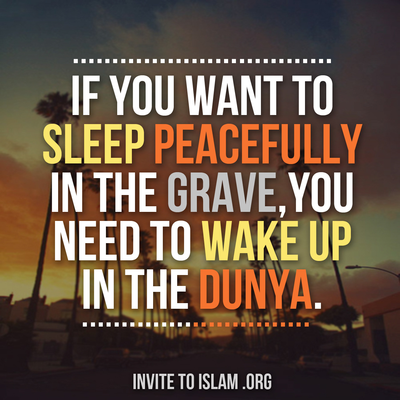 invitetoislam: So true! There is so much to do but insha'Allah we will relax soon in Jannah. May Allah protect us from the punishment of the Grave, May He make it easy for us and May Allah SWT grant us all Jannat ul Firdous