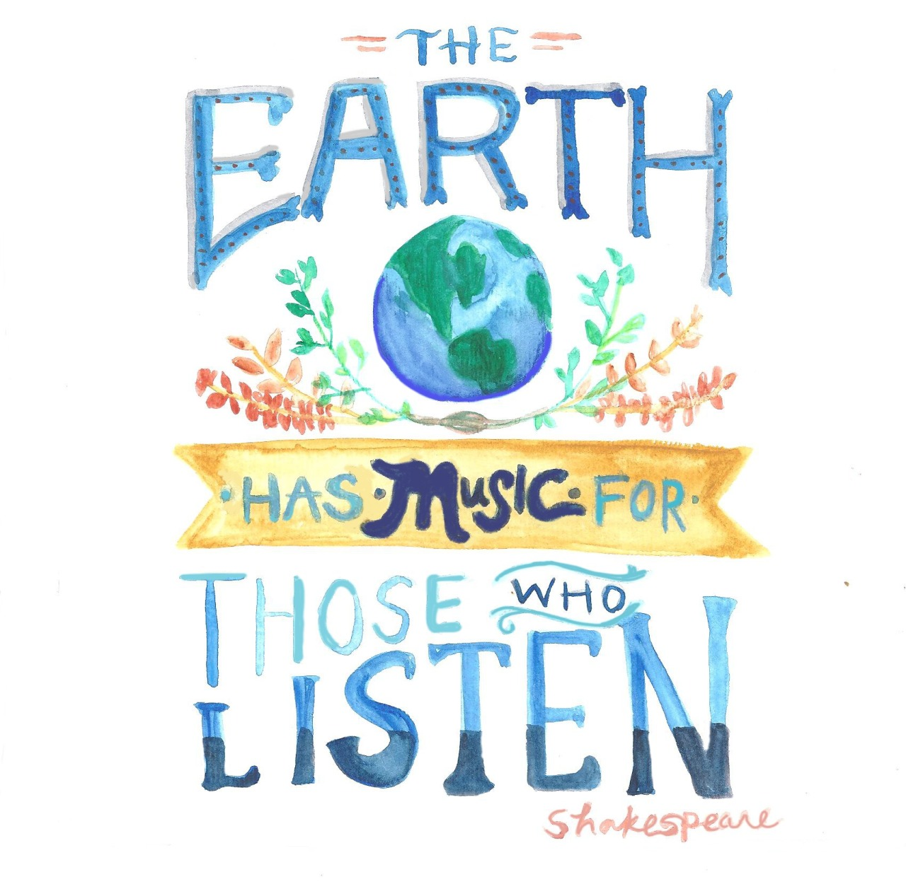 """lettersfrommal:</p> <p>Original Watercolor<br /> """"The Earth has music for those who listen.""""<br />"""