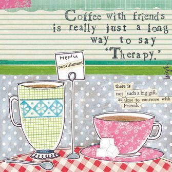 friendship quotes coffe friends is really just a long way to