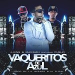 Jking & Maximan Ft. Pusho – Vaqueritos De Azul (iTunes)