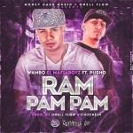 Wambo El MafiaBoy Ft. Pusho – Ram Pam Pam (Prod. By Onellflow & Chuchein)