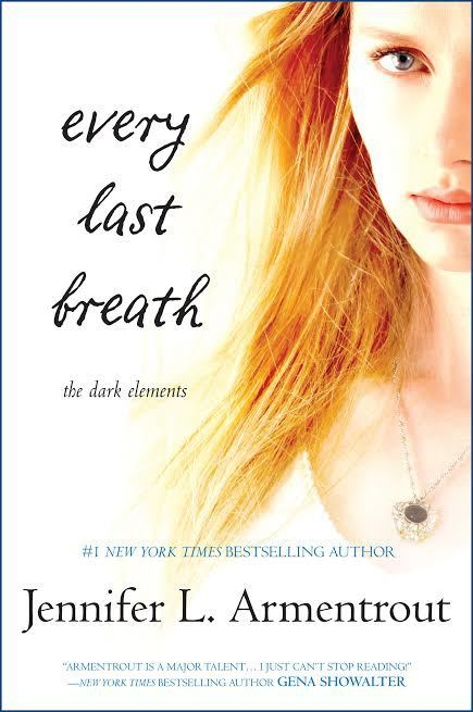 Every Last Breath by Jennifer L Armentrout