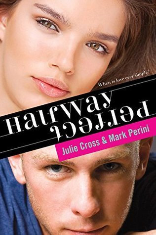 Halfway Perfect by Mark Perini