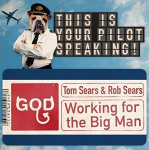 Working For The Man by Tom Sears & Rob Sears